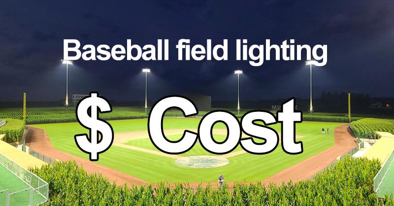 How much for baseball field lighting