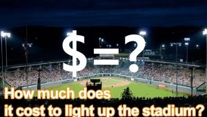 The Lighting Cost of Softball Field and Baseball Field