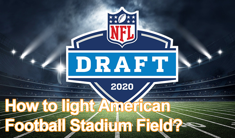 How to light American Football Stadium Field?