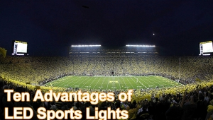 Ten Advantages of LED Sports Lights
