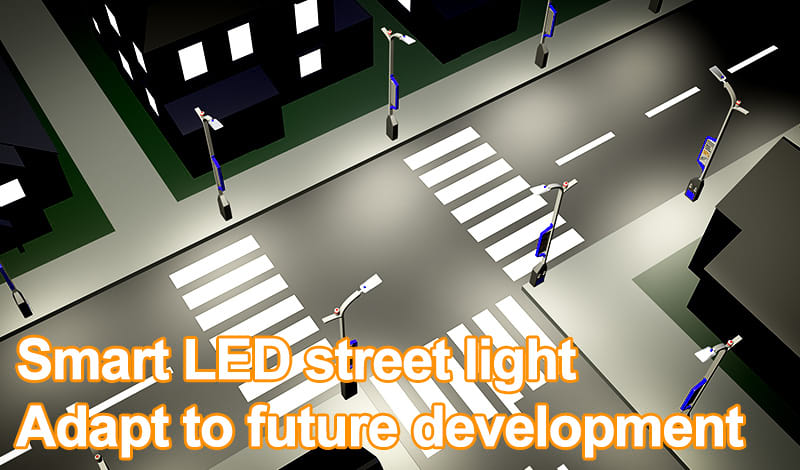 Smart LED street lights adapt to future development