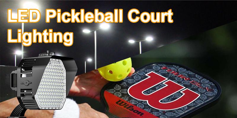 LED Pickleball Court Lighting - USA Pickleball Association